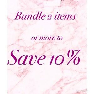 Other - Bundle 2 items or more to save 10%.